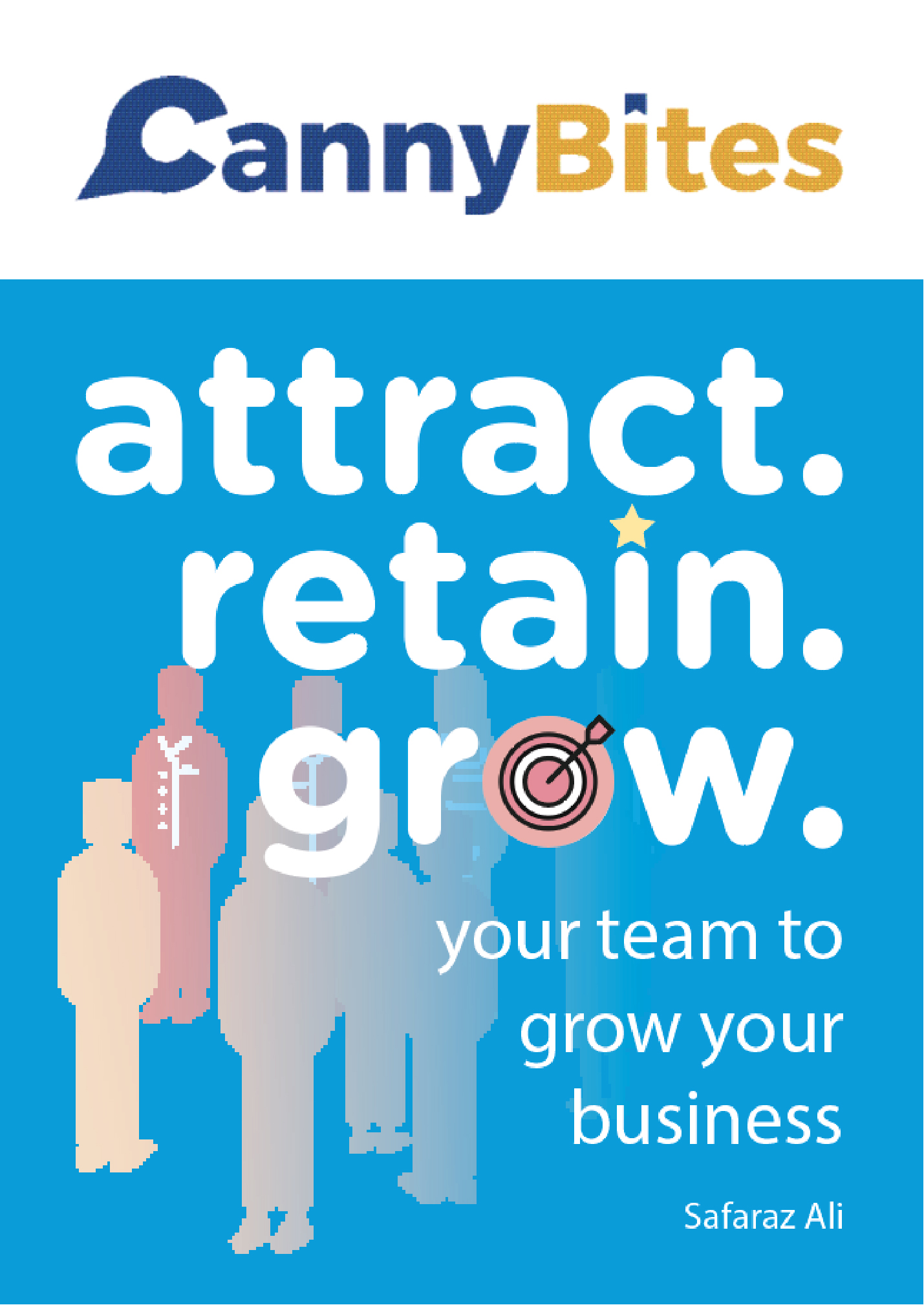 Attract, Retain, Grow Image